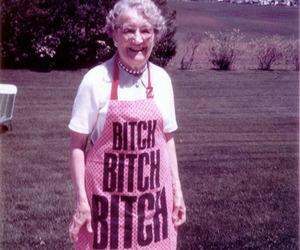 bitch, grandma, and funny image