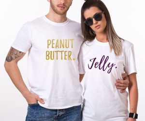 fashion, peanut butter jelly, and matching couples shirts image