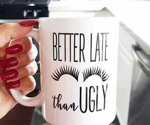 cup, sayings, and fashion image