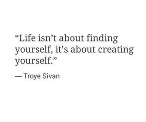quotes, life, and troye sivan image