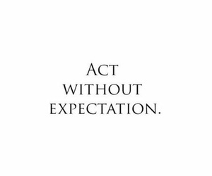 life, quotes, and expectations image