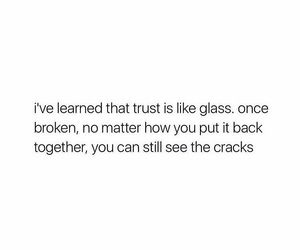 broken, quote, and trust image