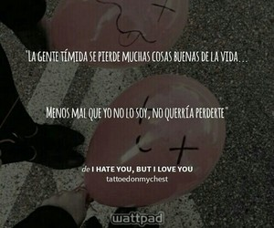 frases, i hate you, and wattpad image