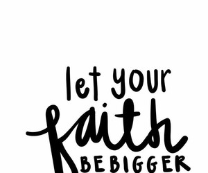 faith, quotes, and fear image