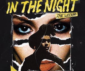the weeknd, music, and in the night image