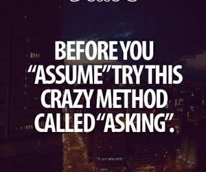 quotes, life, and assume image