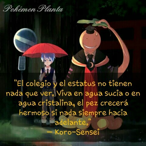 Frase Koro Sensei Uploaded By Matoko On We Heart It