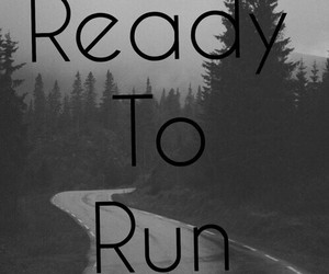ready to run, frases, and one direction image
