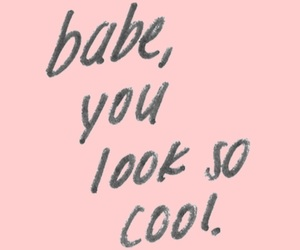 babe, cool, and quote image