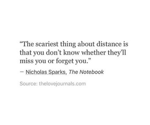 distance, forget, and miss you image