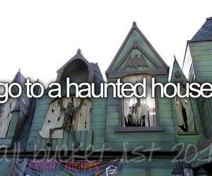 bucket list, haunted house, and haunted image