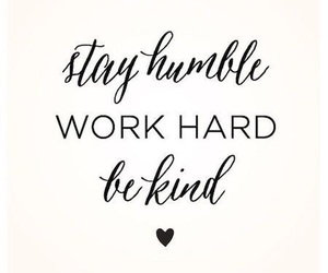 quotes, humble, and work image
