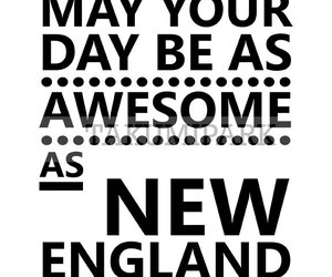 black and white, new england, and typography image