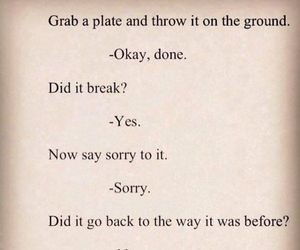 quotes, broken, and sorry image