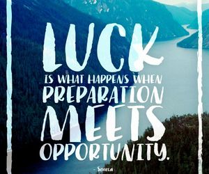 luck, quote, and truth image