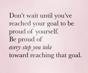 goal, proud, and quotes image