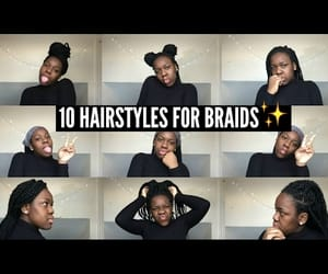 advice, braids, and bun image