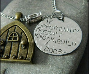 door, quotes, and opportunity image