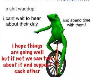 friendship, dat boi, and wholesome meme image