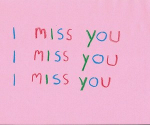 pink, sad, and i miss you image
