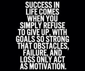 success, motivation, and life image