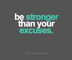 quote, strong, and excuse image