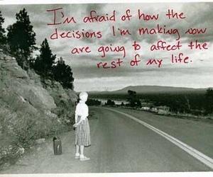 decisions, life, and postsecret image