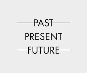 quotes, present, and future image