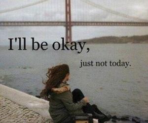 sad, okay, and quotes image