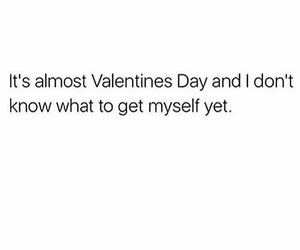 quote, valentines day, and funny image