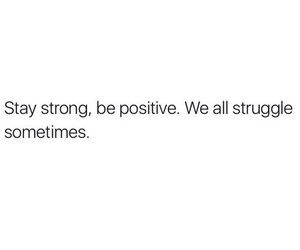 positive, quote, and strong image