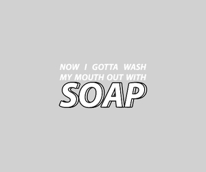 Lyrics, soap, and words image
