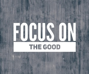 focus, good, and inspiration image