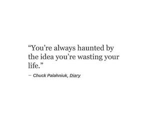 chuck palahniuk, haunted, and life image