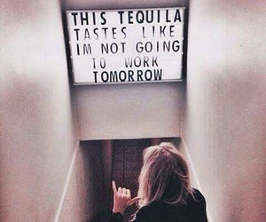 tequila, quotes, and drink image