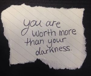 Darkness, life, and self-worth image
