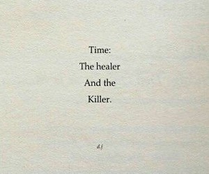time, heal, and quote image