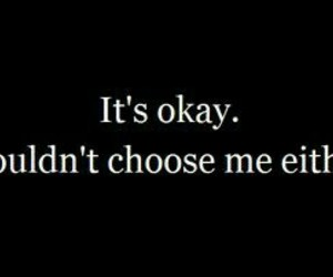 quotes, sad, and choose image