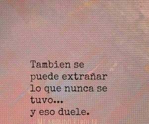 frases, dolor, and extranar image