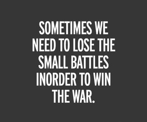 quote, battle, and war image