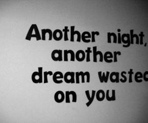 night, quote, and Dream image