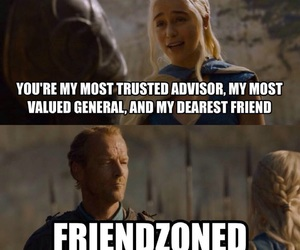 game of thrones, daenerys, and friendzone image