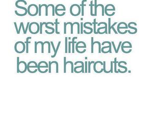 haircut, mistakes, and text image