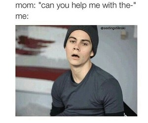 funny, dylan o'brien, and mom image