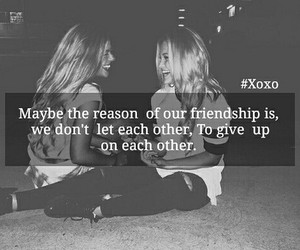 friendship, friendship quote, and friendshipgoals image