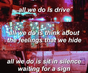 alone, drive, and quote image