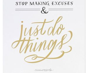 excuses, motivation quotes, and fit image