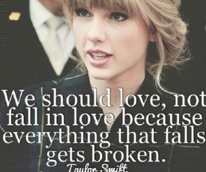 Taylor Swift, love, and quotes image