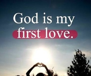god, love, and first love image