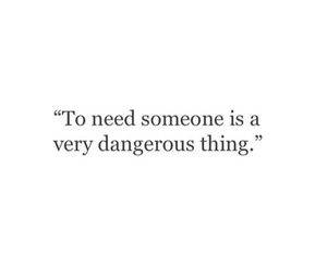 quotes, love, and dangerous image
